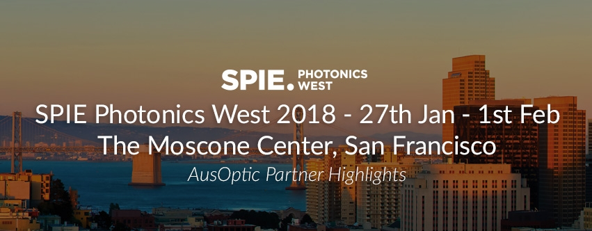 SPIE Photonics West 2018 at The Moscone Center, San Francisco, 27th of January to the 1st of February